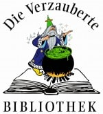 Die verzauberte Bibliothek - Märchen, Sagen und Legenden frei erzählt